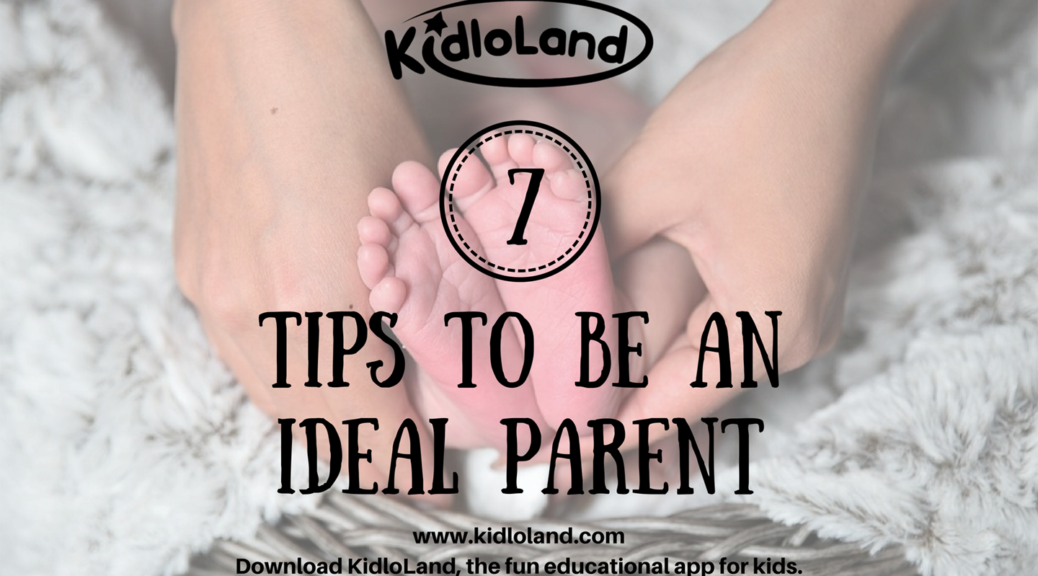 7-tips-to-be-an-ideal-parent_1