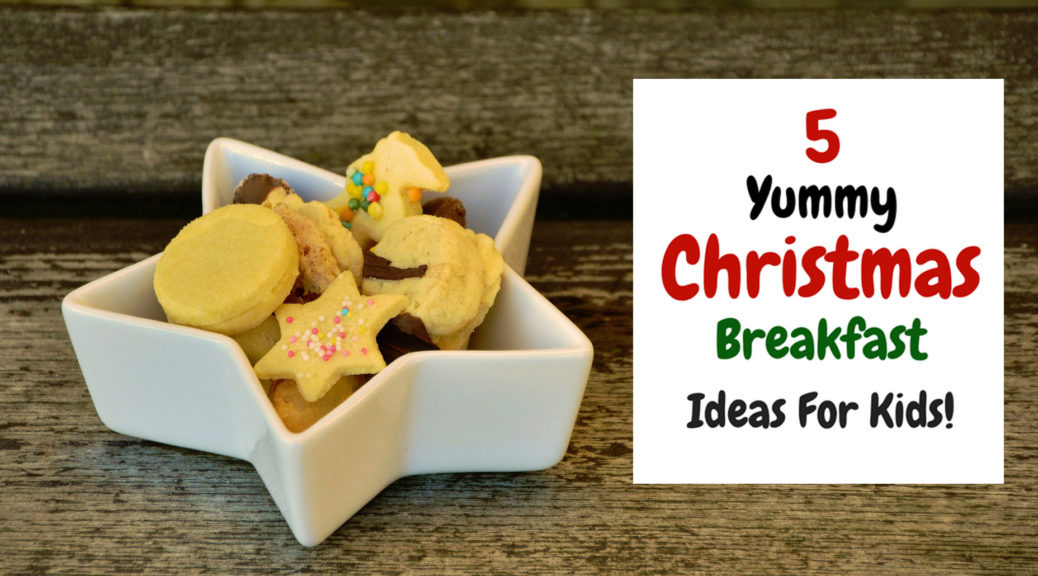 Christmas breakfast ideas for kids