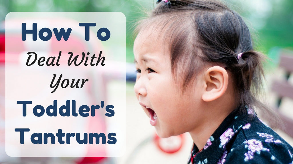 How To Deal With Toddler's Tantrums